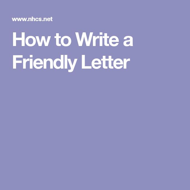 Best 25+ Writing a friendly letter ideas on Pinterest Parts of - friendly letter format