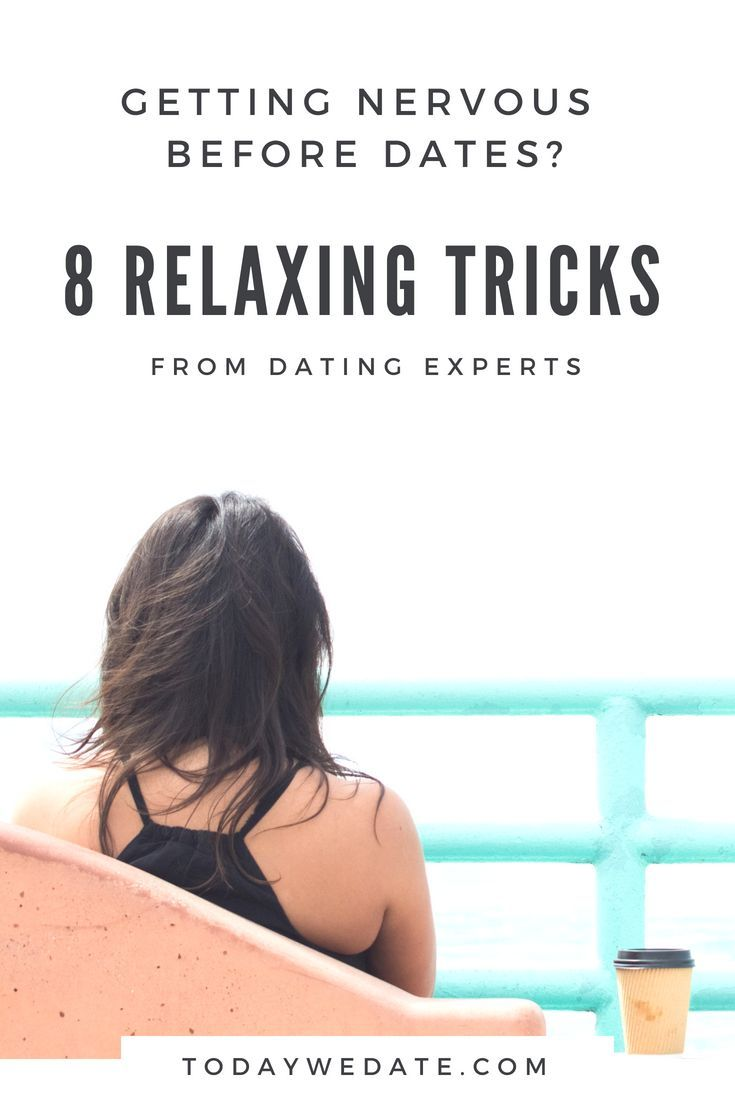 How to Relax Before a Date