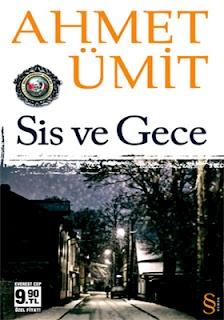 """Okur Testi  """"Sis ve Gece - Ahmet Ümit"""" (Everest Yayınları) http://beyazkitaplik.blogspot.com/2012/01/sis-ve-gece-okur-testi.html"""