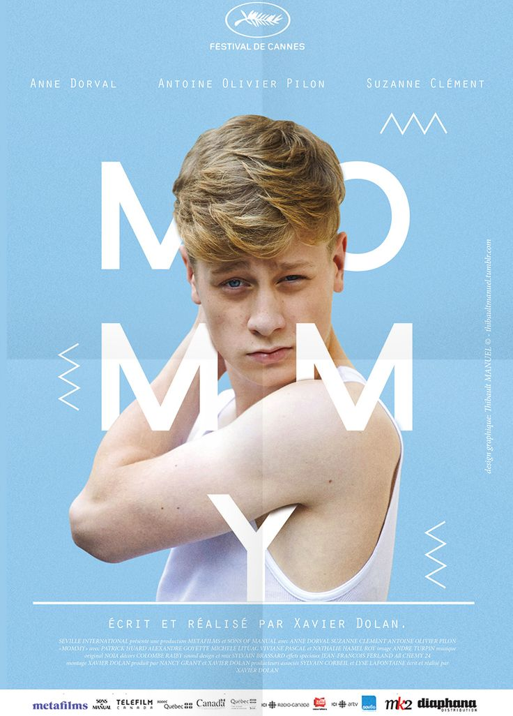 Mommy is a 2014 Canadian drama film directed by Xavier Dolan.  A widowed mother is overwhelmed by the difficulty of raising her troubled, sometimes violent son as a single parent.