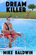 Spotlight: Dream Killer by Mike Baldwin