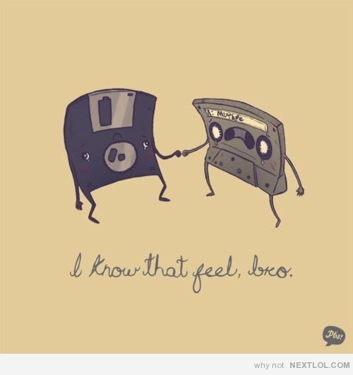 I know that feel: Old Schools, 90S Kids, Feelings Bro, Childhood Memories, Floppy Disk, Oldschool, Feelings Old, Technology Humor, Old Stuff