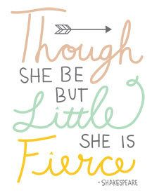 """8.5""""x11"""" Though she be but little, she is fierce Printable customizable peach mint and gold nursery wall art babies room girls room wall art by BirdandPossum on Etsy https://www.etsy.com/listing/226720371/85x11-though-she-be-but-little-she-is"""