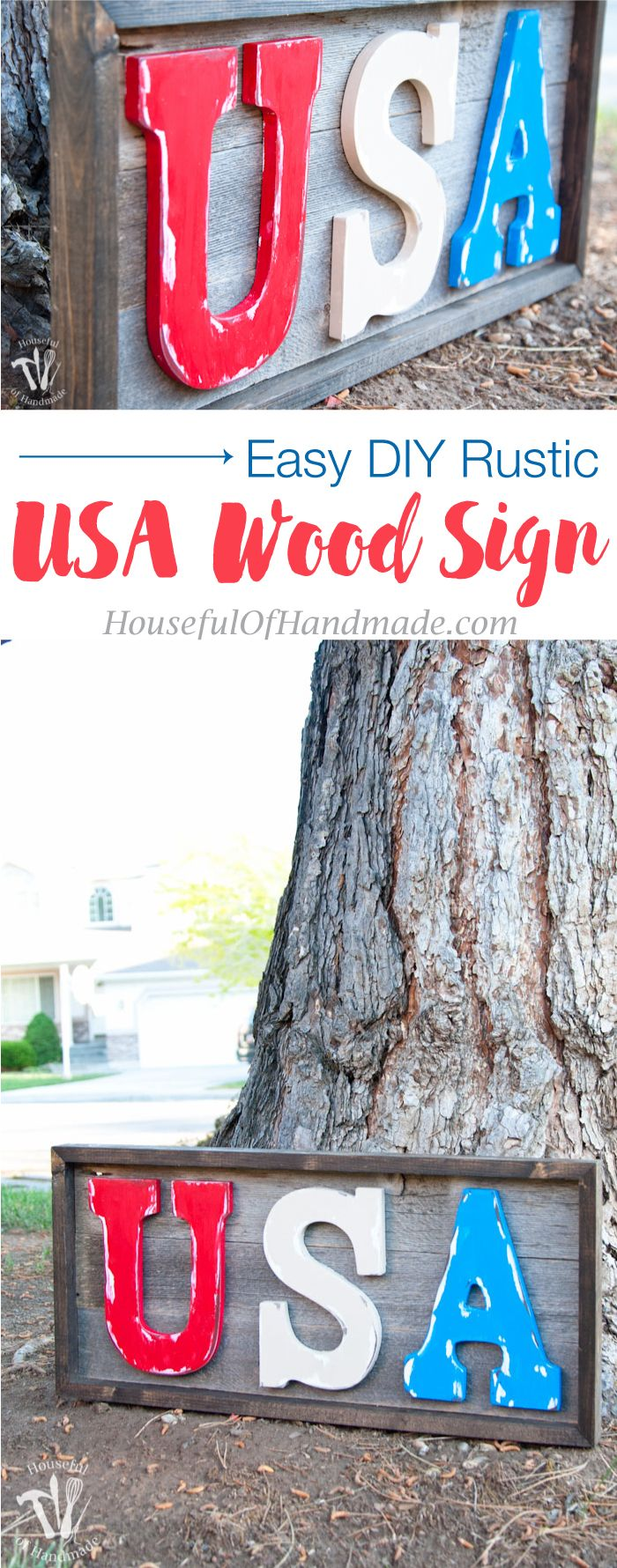 Make this easy DIY rustic USA wood sign for your 4th of July decor in just a few hours.  Tutorial from Housefulofhandmade.com