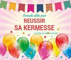 conseils-utiles-pour-reussir-sa-kermesse-S Organiser une kermesse: 5 idées pour attirer plus de monde