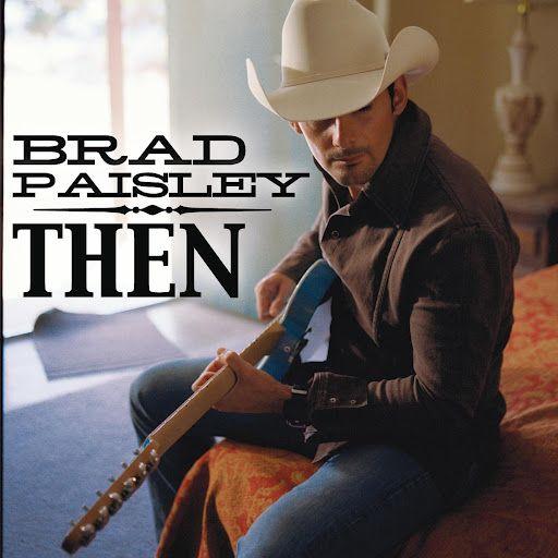 ▶ Then - Brad Paisley With Lyrics - YouTube