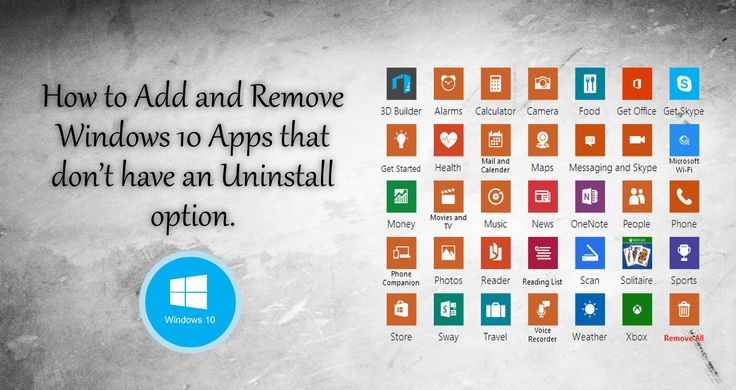 How to Add or Remove Windows 10 Apps that don't have an Uninstall option. #windows #cleanup #uninstall +Downloadsource.net