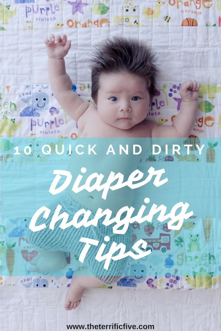 10 Quick and Dirty Diaper Changing Tips. Struggling with an active, wiggly baby who refuses to stay still during diaper changes? Or a screaming, crying baby who just despises diaper changes? Here are some tips to make the diaper changes quicker, faster, and less painful... for everyone involved.