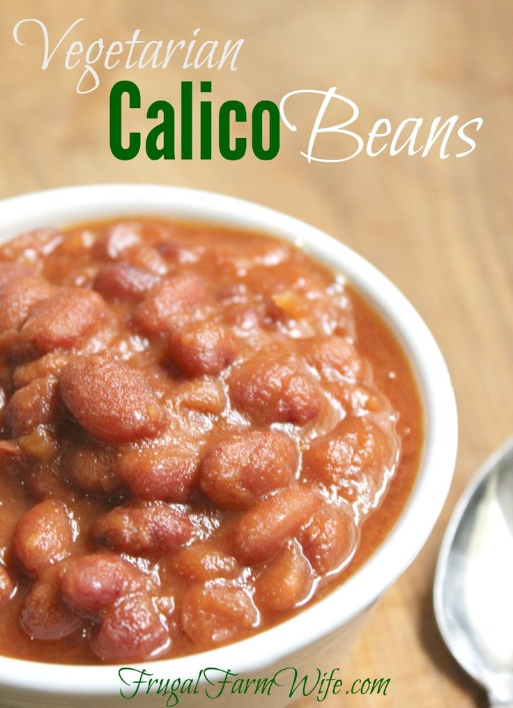 Vegetarian calico beans are a hearty, inexpensive meal for any day!