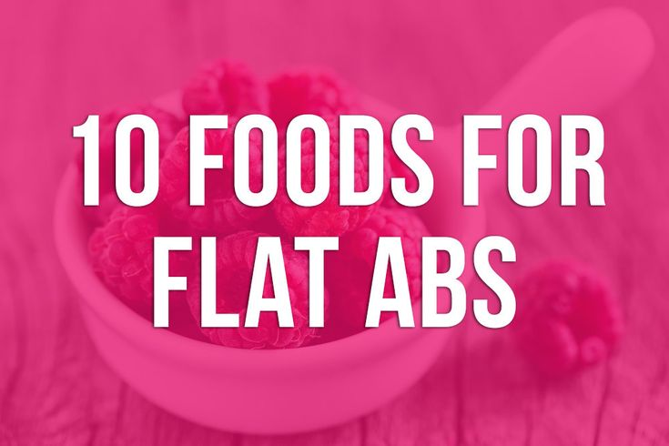 10 Foods For Flat Abs – Kayla Itsines