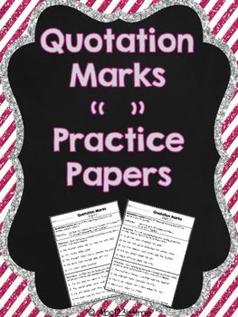 Do your students need practice learning how to add quotation marks in sentences? This download includes two practice papers. The first is for practice adding quotation marks at the at the beginning of the sentence. The second is to help them add quotation marks later in the sentence. - Subjects: English Language Arts, Writing / Grade Levels: 2nd, 3rd, 4th, 5th