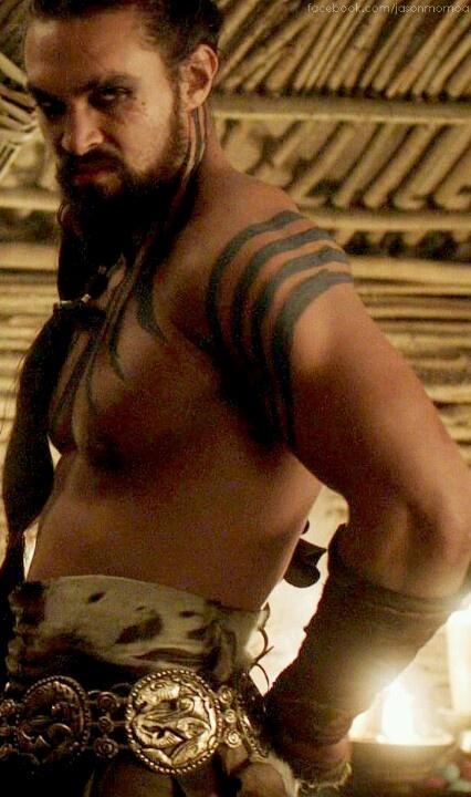 Mmmmm Kahl Drogo, I would be his Kahleesi in a heart beat!!!!!! ;)