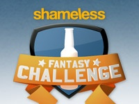 Shameless is by far one of my favorite shows on right now.  Combining fantasy sports with television is pure genius.