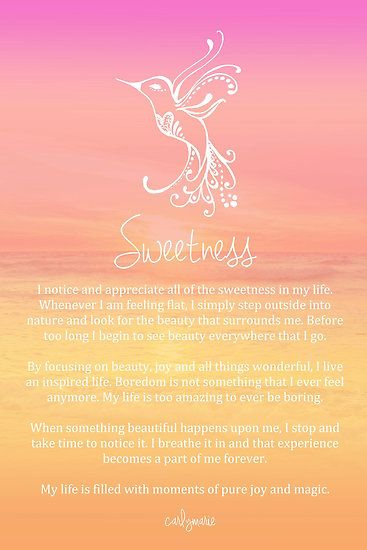 Affirmation ~ SWEETNESS by CarlyMarie
