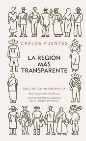 Fuentes, Carlos. La región transparente