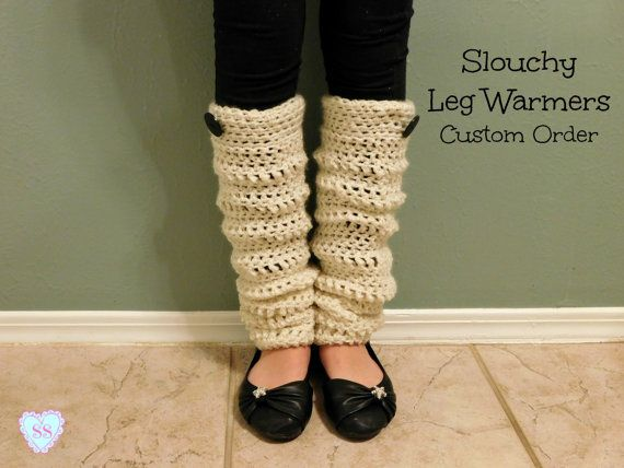 Custom Order Slouchy Leg Warmers, Crochet Leg Warmers, Free Shipping, Baby Leg Warmers, Leg Warmers for Women, Plus Size Leg Warmers