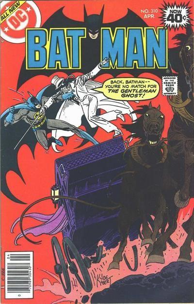 Batman #310 first appearance of the modern age Gentleman Ghost
