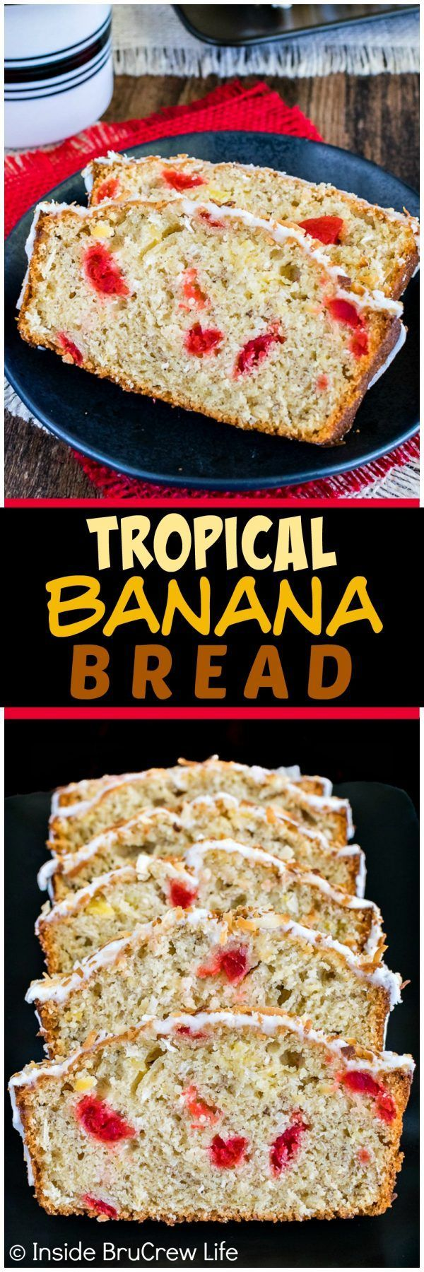 Tropical Banana Bread - cherries, coconut, and pineapple add a tropical flair to this easy sweet bread.  Great recipe to use up the ripe bananas on your counter!