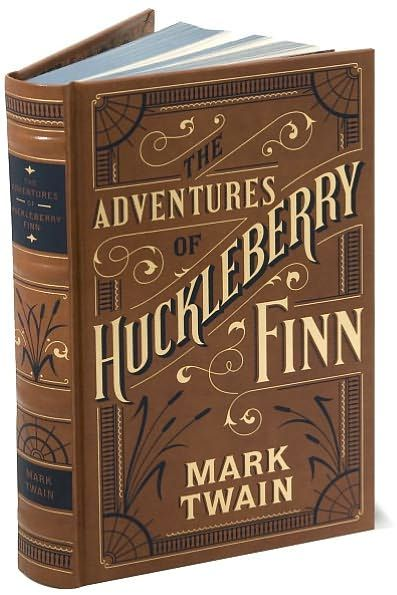 The Adventures of Huckleberry Finn (Barnes & Noble Leatherbound Classics Series) Les aventures d'Huckleberry Finn