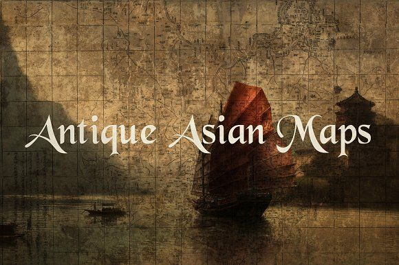 Antique Asian Maps by Blue Line Design on @creativemarket