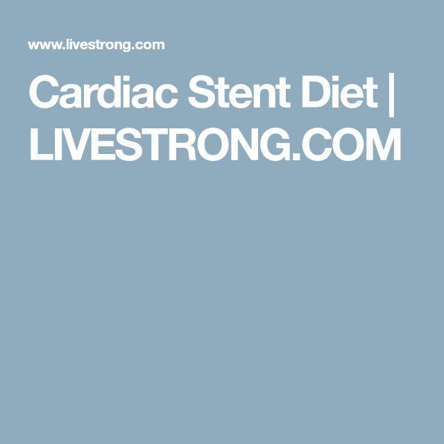 Cardiac Stent Diet   LIVESTRONG.COM