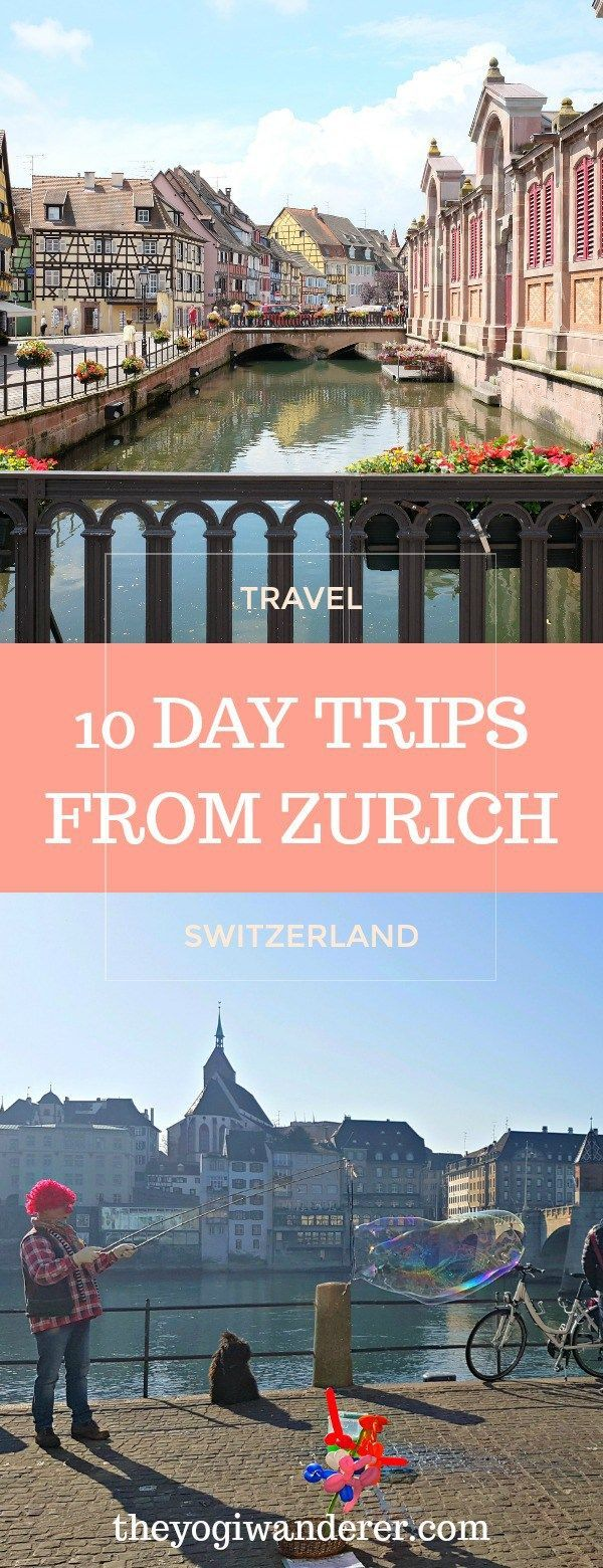 Terrific list of 10 Day Trips from Zurich. Cover several countries, not just Switzerland.  #Travel #Europe