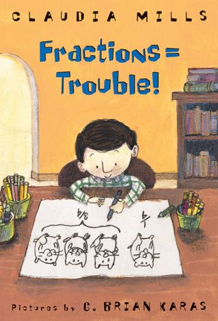 Fractions = Trouble by Claudia Mills reviewed by Katie Fitzgerald @ storytimesecrets.blogspot.com