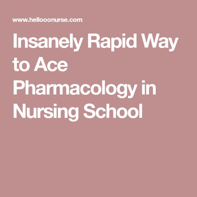 Insanely Rapid Way to Ace Pharmacology in Nursing School