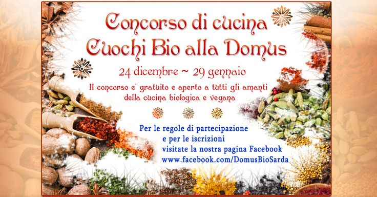 La Domus Bio Sarda intende promuovere un'iniziativa che favorisca il benessere attraverso la creatività di tutte le persone che credono nell'alimentazione biologica e intendono divulgare uno stile di vita ecosostenibile, basato sulla qualità e sul rispetto dell'ambiente. ... continua a leggere: http://www.vivereacagliari.com/concorso-cuochi-bio-alla-domus/