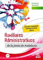 Nueva edición de nuestro manual de Simulacros de Examen para la preparación de las oposiciones al Cuerpo de Auxiliares Administrativos de la Junta de Andalucía, por el sistema de turno libre, de acuerdo con el nuevo Programa Oficial publicado en el BOJA núm. 248, de 20 de diciembre de 2013.