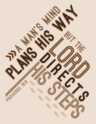 Day 16, 31 Day Proverb, Challenge, Read Proverbs 16! #Proverbs #Proverbs16 A man's mind plans his way, but the Lord directs his steps. Proverbs 16:9