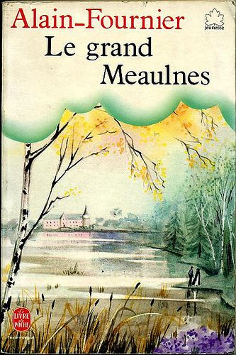 A literary analysis of le grand meaulnes by alain fournier