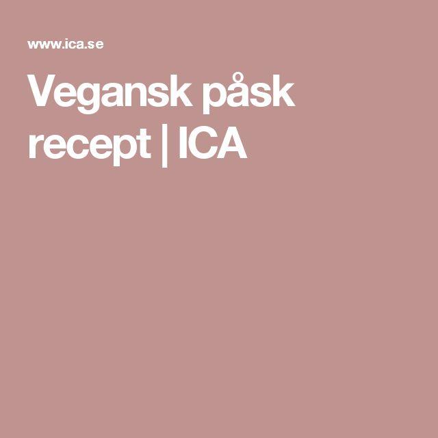 Vegansk påsk recept | ICA