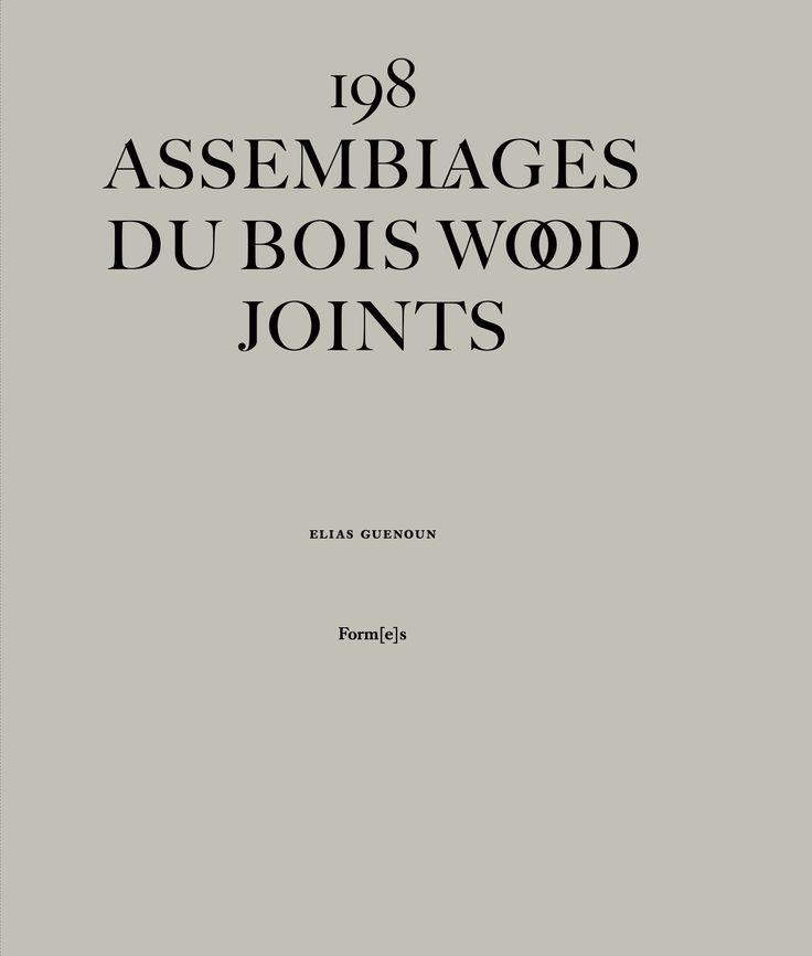 198 assemblages du bois / Wood joints