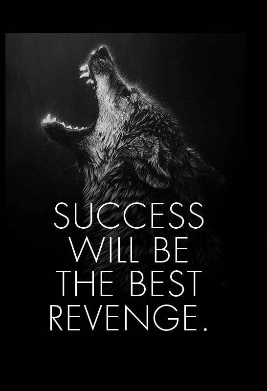 Success Revenge #Revenge, #Success