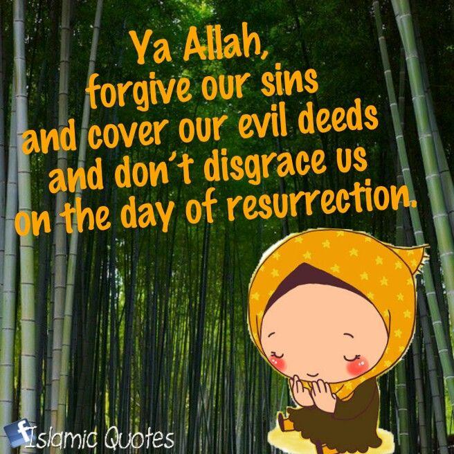 Ya allah forgive me for my sins