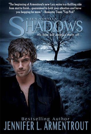 Shadows - Excellent novella of the Lux series by Jennifer Armentrout