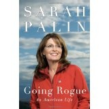 Going Rogue: An American Life (Hardcover)By Sarah Palin
