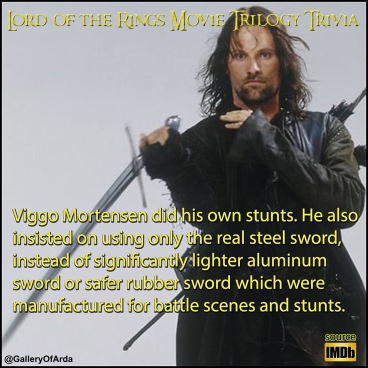 """It can also be added that inThe Two TowersDVD extras the film's swordmasterBob Anderson described Mortensen as """"the best swordsman I've ever trained."""
