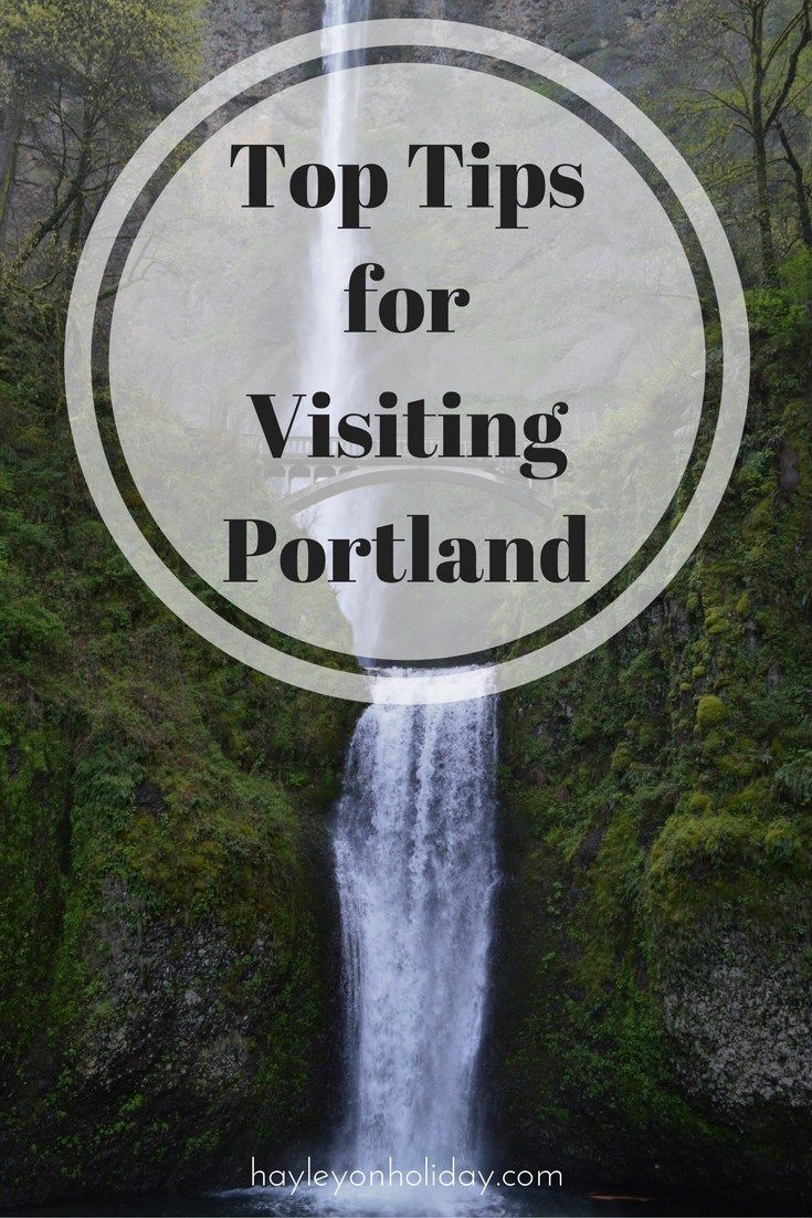 Top Tips for your next visit to Portland, Oregon