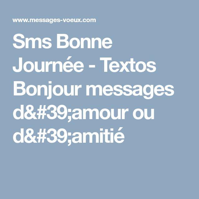 Sms Bonne Journée - Textos Bonjour messages d'amour ou d'amitié