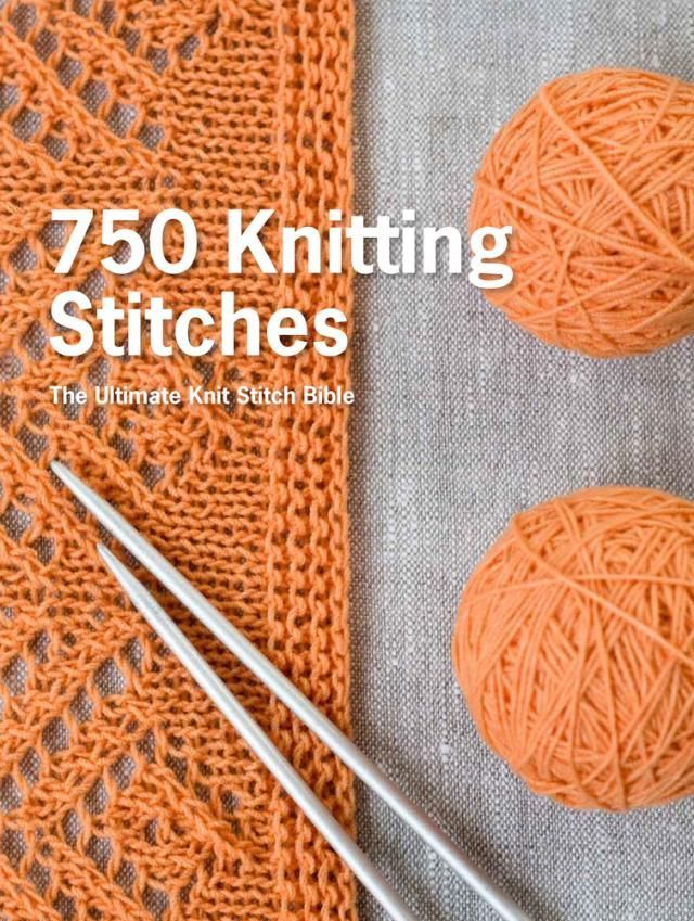 Add to Your Knitting Stitch Library with 750 Knitting Stitches Knitting Sti...