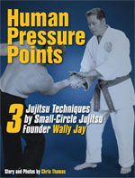 Human Pressure Points: 3 Jujitsu Techniques by Small-Circle Jujitsu Founder Wally Jay