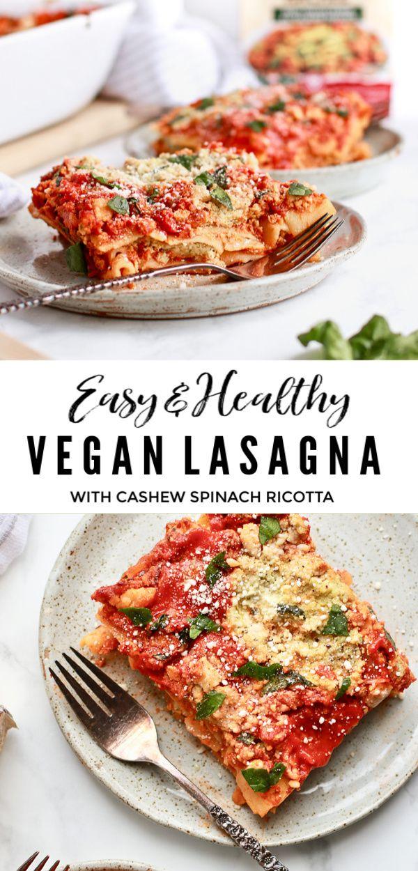 Easy Healthy Lasagna With Cashew Spinach Ricotta Recipe Healthy Lasagna Easy Lasagna Recipe Easy Lasagna