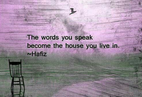 Hafiz quote #words #house #live