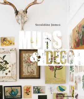 """"""" Murs & déco , Comment mettre en valeur vos collections d'objets """", par Geraldine James, Editions La Martinière, 224 pages, 25 euros"""