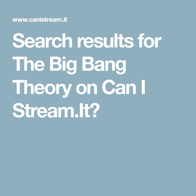 Search results for The Big Bang Theory on Can I Stream.It?