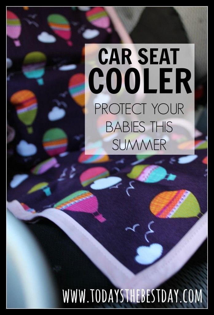 The BEST idea for this Summer! A Car Seat COOLER - I am addicted to mine. Such a life saver. No more burns, heat or sad babies!