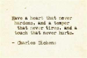 Photo: Charles Dickens, Heart, Inspiration, Life, Quotes, Wisdom, Thought