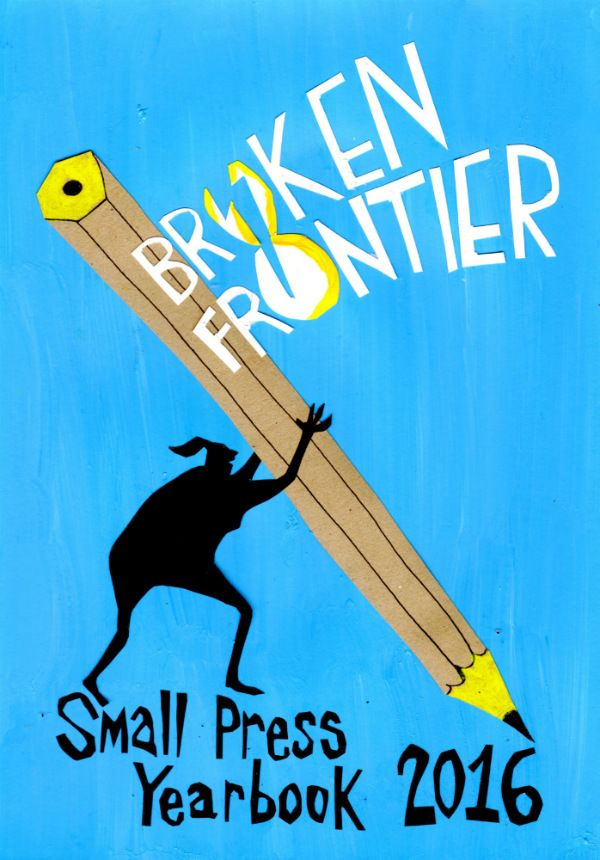 Broken Frontier Small Press Yearbook! Cover by Danny Noble.